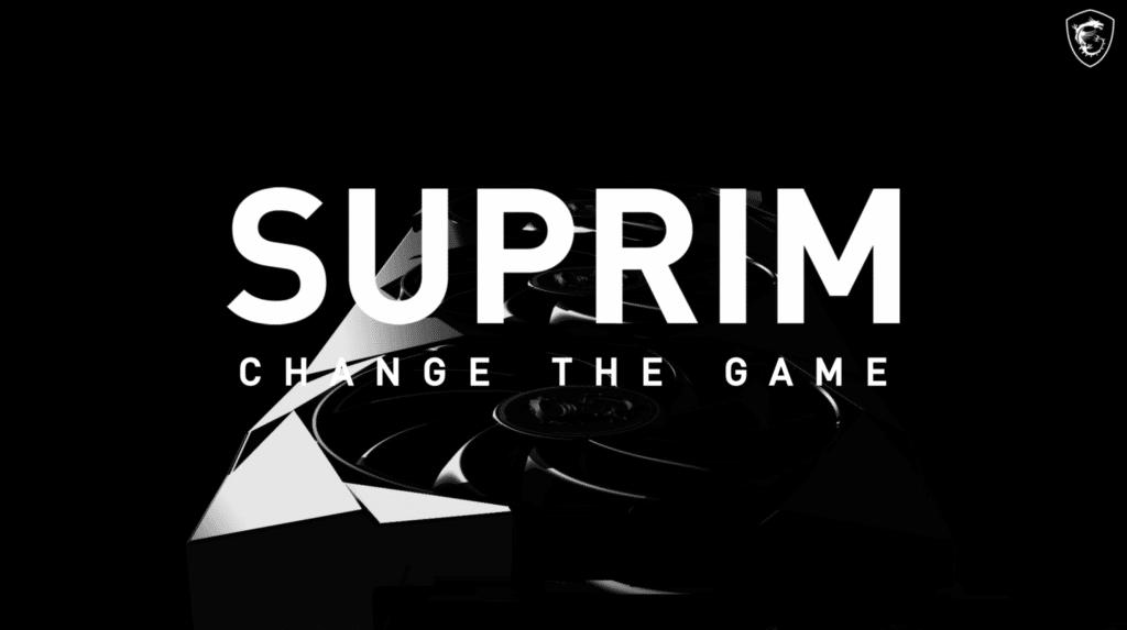 MSI SUPRIM Presentation