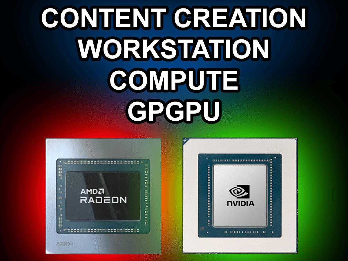 AMD Radeon GPU and NVIDIA GPU Content Creation Workstation Compute GPGPU Text Featured Image